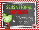 Sensational September Morning Work