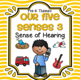 Sense of Hearing Theme Centers, Activities and Printables