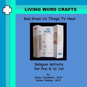 Sense of Hearing is God's Gift  3D for Pre-K to Gr. 1