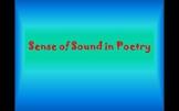 Sense of Sound in Poetry (Alliteration, Assonance, Consona