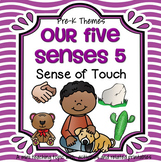 Sense of Touch Theme Math, Science and Literacy Centers and Activities