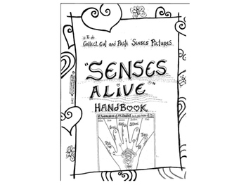Senses Alive HandBook -Record Awareness of Senses
