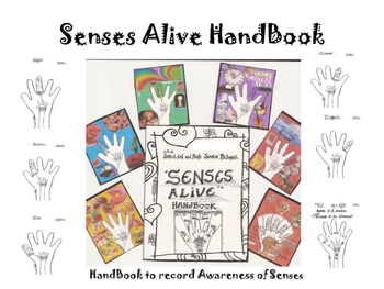 Senses Alive HandBook -Record Awareness of Senses