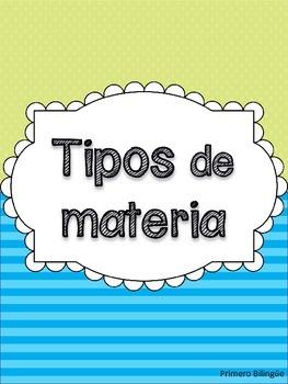 Matter/ Tipos de materia (Spanish)