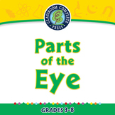Senses,Nervous & Respiratory Systems: Parts of the Eye - NOTEBOOK Gr. 3-8