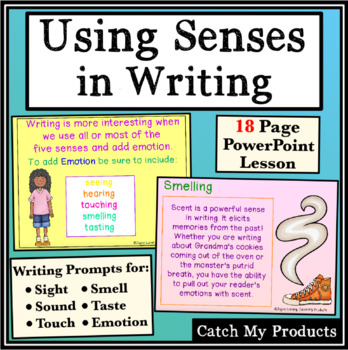 Writing Process : Using Multiple Senses in Writing Prompt & Edit
