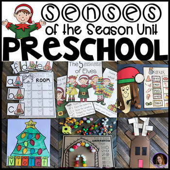 Senses of the Season (Christmas and Senses) Unit for Preschool