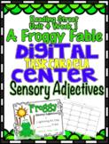 Sensory Adjective Reading Street Unit 4 Week 1 A Froggy Fable