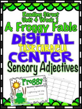 Sensory Adjectives Reading Street Unit 4 Week 1 A Froggy Fable