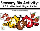 Sensory Bin Center Activities - 3 Fall Letter Matching Activites