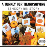 Sensory Bin Stories A Turkey for Thanksgiving