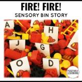 Sensory Bin Stories Fire Fire