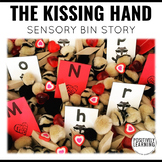 Sensory Bin Stories The Kissing Hand
