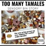 Sensory Bin Stories Too Many Tamales