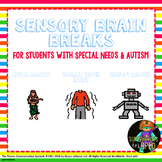 Sensory Brain Breaks for Students with Autism