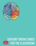 Sensory Break Cards for the Classroom
