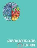 Sensory Break Cards for the Home