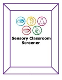 Occupational Therapy Sensory Classroom Screener: bundle