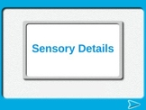 4th Grade Sensory Details Powerpoint- Common Core Literacy