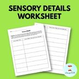 Sensory Details Worksheet