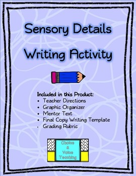Sensory Details Writing Activity: Mentor Text and Rubric Included