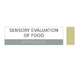 Sensory Evaluation of Food PowerPoint