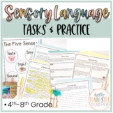 Sensory Language Activities, Sensory Detail Writing (4th-12th grade)