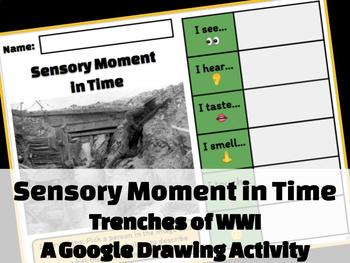 Sensory Moment in Time: Trenches of WWI (Google Drawing Activity!)