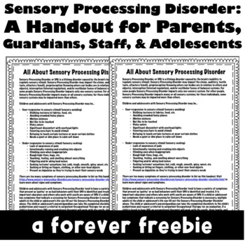 Sensory Processing Disorder: A Handout for Parents, Staff, and Adolescents