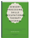 Sensory Processing Occupational Therapy Referral Screener
