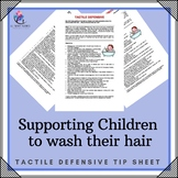 Sensory Processing - Tactile Defensive - Children Resistent to Washing Hair