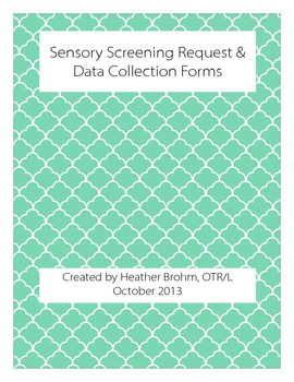 Sensory Screening Request & Data Collection Form