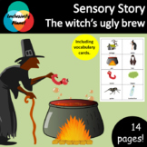 *The witch's ugly brew SENSORY STORY including vocabulary