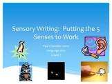 Sensory Writing Using the 5 Senses