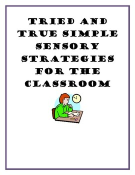 Sensory ideas for the classroom