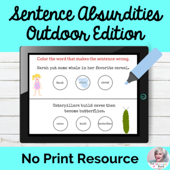 Sentence Absurdities Outdoors Edition NO PRINT Teletherapy Lesson