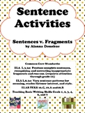 Sentence Activities:  Sentence Vs. Fragments