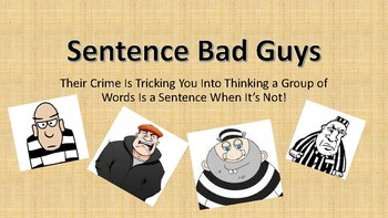 Sentence Bad Guys Writing Run-ons Fragments Comma Splice STAAR Bundle