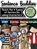Sentence Buddies to Teach the Four Types of Sentences (Posters/Songs)