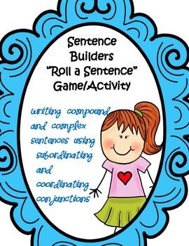 Sentence Builders Activity: compound and complex sentences