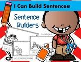 I Can Build Sentences! Sentence Builder Printables for Kindergarten or First
