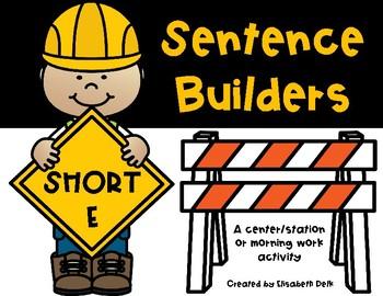 Sentence Builders SHORT E