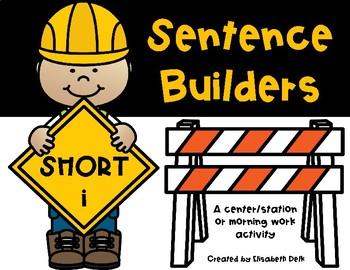 Sentence Builders SHORT I