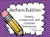 Sentence Builders: Simple, Compound, and Complex