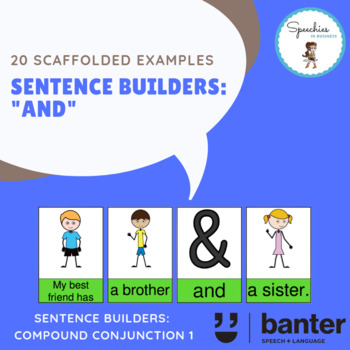 "Sentence Builders: ""and"" (compound conjunction)"