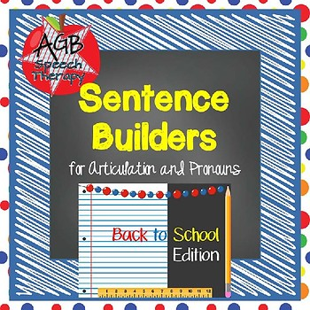 Sentence Builders for Articulation & Pronouns - Back To School Edition