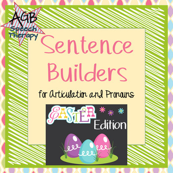 Sentence Builders for Articulation & Pronouns - Spring/Eas