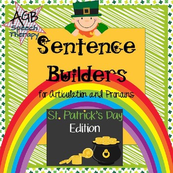 Sentence Builders for Articulation & Pronouns - St. Patrick's Day Edition