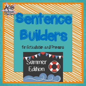 Sentence Builders for Articulation & Pronouns - Summer Edition