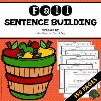 Kindergarten Sentence Building - First Grade Sentence Building Worksheets FALL